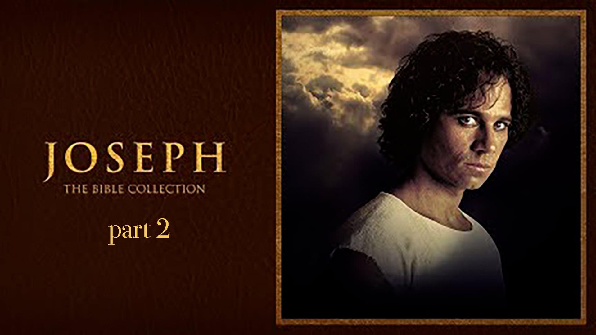 Bible Collection: Joseph, pt. 2
